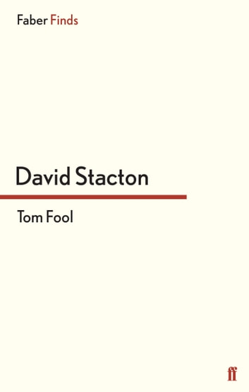 Tom Fool ebook by David Stacton