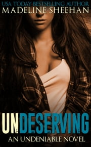 Undeserving ebook by Madeline Sheehan