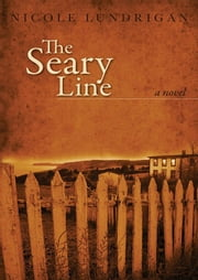 Seary Line ebook by Nicole Lundrigan
