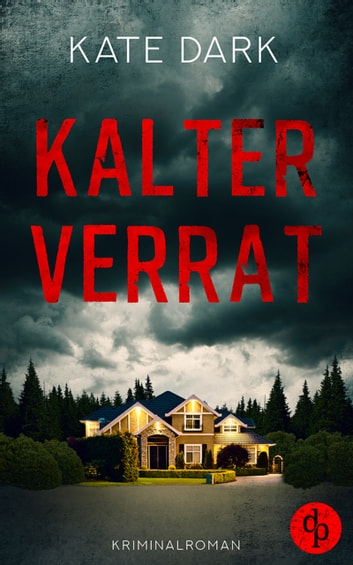 Kalter Verrat eBook by Kate Dark