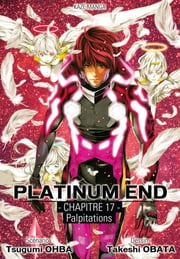Platinum End - Simultrad - Chapitre 17 ebook by Takeshi Obata,Tsugumi Ohba