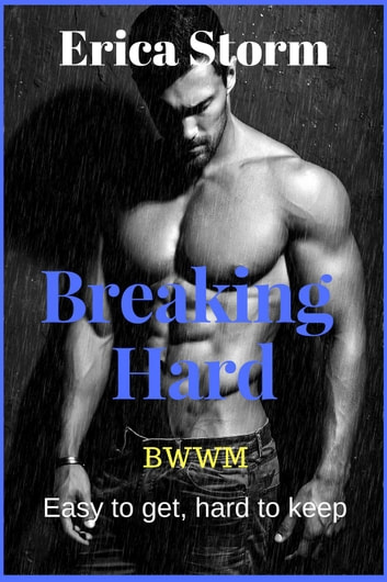 Breaking Hard ebook by Erica Storm