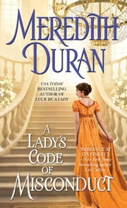 A Lady's Code of Misconduct ebook by Meredith Duran