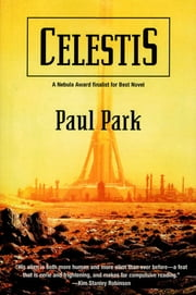 Celestis ebook by Paul Park