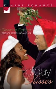 Holiday Kisses ebook by Gwynne Forster