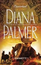 Emmett (Mills & Boon M&B) (Long, Tall Texans, Book 10) ekitaplar by Diana Palmer