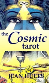 The Cosmic Tarot Book ebook by Jean Huets