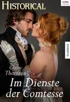 Im Dienste der Comtesse ebook by Claire Thornton
