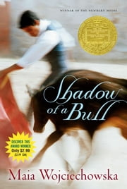 Shadow of a Bull ebook by Maia Wojciechowska,Alvin Smith