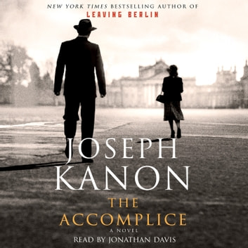 The Accomplice lydbog by Joseph Kanon