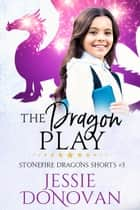 The Dragon Play ebook by