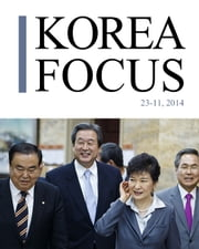 Korea focus - November 2014 ebook by The Korea Foundation