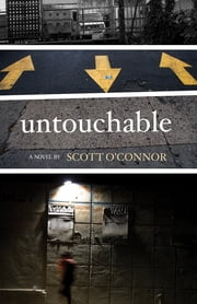 Untouchable ebook by Scott O'Connor