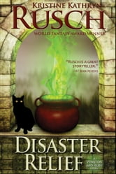 Disaster Relief - A Winston & Ruby Story ebook by Kristine Kathryn Rusch