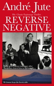 Reverse Negative ebook by Andre Jute