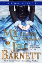 My Lucky Penny ebook by Jill Barnett