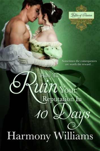 How To Ruin Your Reputation in 10 Days ebook by Harmony Williams