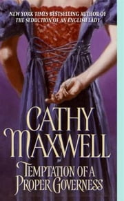 Temptation of a Proper Governess ebook by Cathy Maxwell