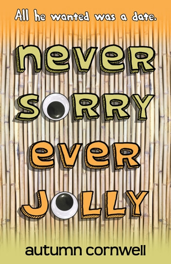 Never Sorry Ever Jolly ebook by Autumn Cornwell