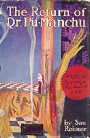 The Return of Dr. Fu-Manchu ebook by Sax Rohmer