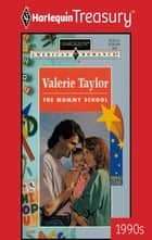 The Mommy School ebook by Valerie Taylor