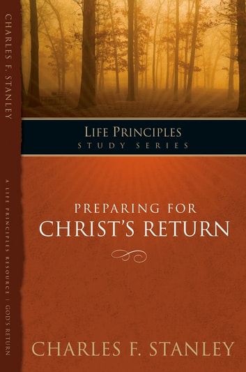 Preparing for Christ's Return ebook by Charles Stanley