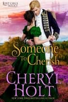 Someone To Cherish ebook by Cheryl Holt