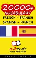 20000+ Vocabulary French - Spanish ebook by Gilad Soffer