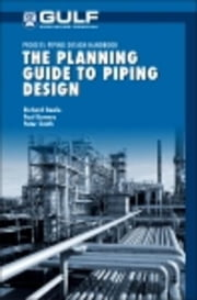 The Planning Guide to Piping Design ebook by Smith, Peter