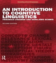 An Introduction to Cognitive Linguistics ebook by Friedrich Ungerer,Hans-Jorg Schmid