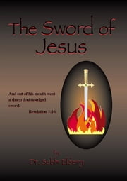 THE SWORD OF JESUS ebook by Eldeiry, Subhi