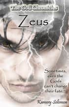 Zeus (The God Chronicles #1) ebook by Kamery Solomon