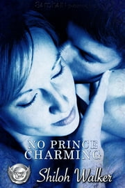 No Prince Charming ebook by Shiloh Walker