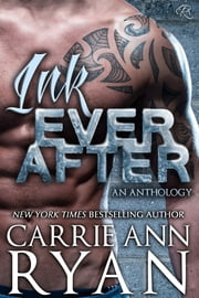 Ink Ever After ebook by Carrie Ann Ryan