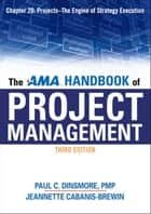 The AMA Handbook of Project Management, Chapter 20 ebook by Paul C. DINSMORE
