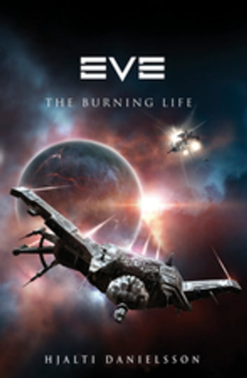 Eve: The Burning Life ebook by Hjalti Danielsson