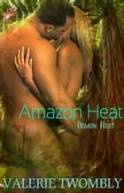Amazon Heat - Demon Heat Series, Book One ebook by Valerie Twombly