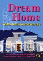 Dream Home ebook by Anthony Alofsin