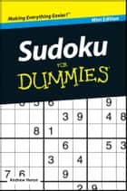 Sudoku For Dummies, Mini Edition ebook by Andrew Heron, Edmund James