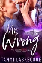 Mr. Wrong ebook by Tammi Labrecque