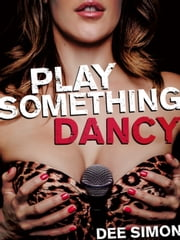 Play Something Dancy ebook by Dee Simon