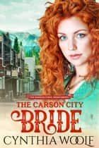 The Carson City Bride e-bog by Cynthia Woolf