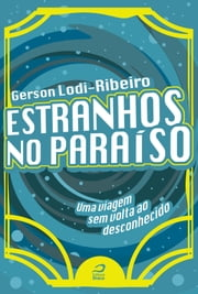 Estranhos no Paraíso ebook by Kobo.Web.Store.Products.Fields.ContributorFieldViewModel