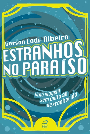 Estranhos no Paraíso ebook by Gerson Lodi-Ribeiro