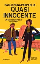 Quasi innocente ebook by Paolo Pinna Parpaglia