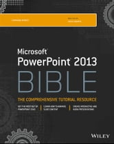PowerPoint 2013 Bible ebook by