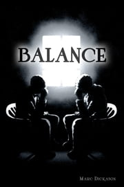 Balance: Book one ebook by Marc Dickason