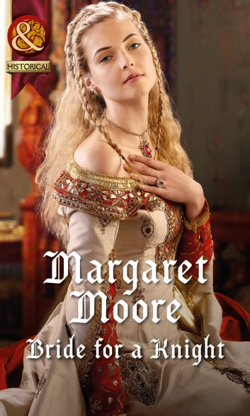 Bride for a Knight (Mills & Boon Historical) ebook by Margaret Moore