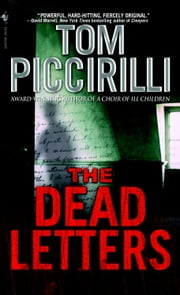 The Dead Letters ebook by Tom Piccirilli