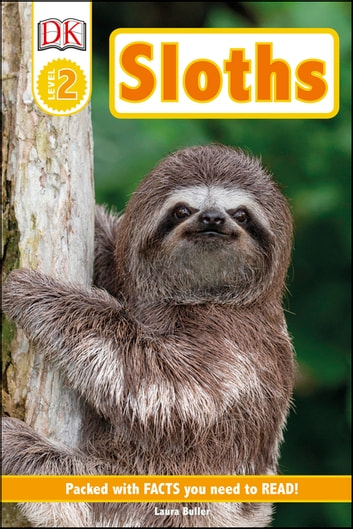 Sloths ebook by DK,Laura Buller